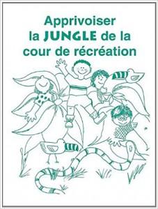 Apprivoiser la jungle de la cour de récréation
